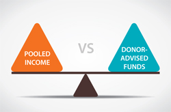 pooled income versus donor-advised funds