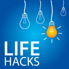 work and life hacks