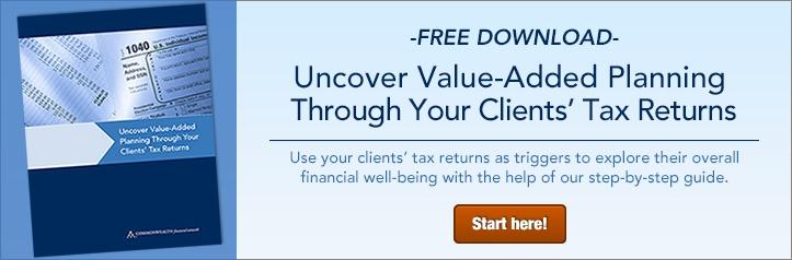 Uncover Value-Added Planning Through Your Clients' Tax Returns