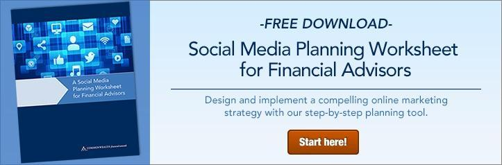 A Social Media Planning Worksheet for Financial Advisors